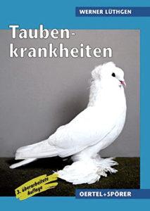Taubenkrankheiten von Werner Lüthgen